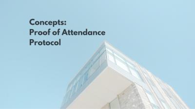 Concept: Proof of Attendance Protocol (POAP)