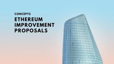 Concepts: Ethereum Improvement Proposals